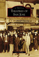 Theatres of San Jose, by Gary Lee Parks