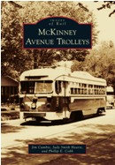 McKinney Avenue Trolleys,  by Jim Cumbie, Judy Smith Hearst & Phillip E. Cobb