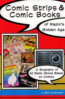 Comic Strips of Radio's Golden Age, by Ron Lackman