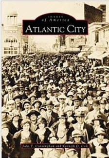 Atlantic City, by John T. Cunningham and Kenneth D. Cole