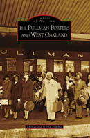 The Pullman Porters and West Oakland, by Thomas Tramble and Wilma Tramble