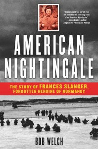 American Nightingale: The Story of Frances Slanger, by Bob Welch