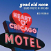 Good Old Neon: Signs You're in Chicago, by Nick Freeman