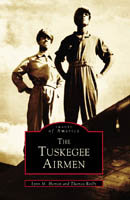 Tuskegee Airmen, by Lynn M. Homan and Thomas Reilly