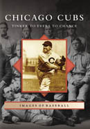 Chicago Cubs: Tinker to Evers to Chance, by Art Ahrens