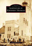 Lighthouses of Northwest Michigan, by Susan Roark Hoyt