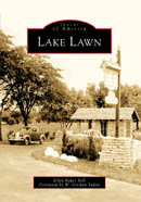 Lake Lawn, by Ellen Baker Bell;  Foreword by W. Gordon Yadon