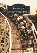Riverview Amusement Park, by Dolores Haugh