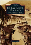 The 1972 Flood in New York's Southern Tier, by Kirk W. House