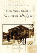 New York State's Covered Bridges, by Richard R. Wilson