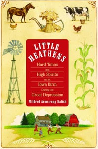 Little Heathens,  by Mildred Armstrong Kalish