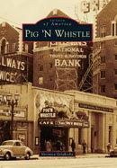 Pig 'N Whistle, by Veronica Gelakoska