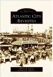 Atlantic City Revisited, by William H. Sokolic and Robert E. Ruffolo Jr
