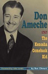 Don Ameche: The Kenosha Comeback Kid, by Ben Ohmart