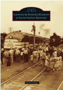 Louisville & Nashville Railroad in South Central Kentucky, by Kevin Comer