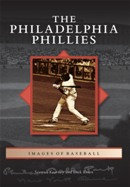 The Philadelphia Phillies, by Seamus Kearney and Dick Rosen