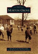 Morton Grove, by Mary Busch & Tim Mayse-Lillig