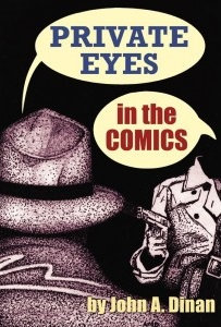 Private Eyes in the Comics, by John A. Dinan