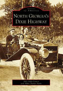 North Georgia's Dixie Highway, by Amy Gillis Lowry, Abbie Tucker Parks