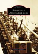 Springlake Amusement Park, by Douglas Loudenback