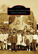 Chicago and the Illinois Central Railroad, by Clifford J. Downey