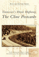 Tennessee's Dixie Highway: Springfield to Chattanooga, by Leslie N. Sharp