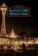 Seattle's 1962 World's Fair, by Bill Cotter
