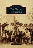 The Texas Rangers, by Chuck Parsons & Joe B. Davis