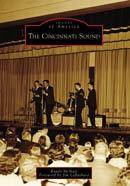 The Cincinnati Sound, by Randy McNutt and Jim LaBarbara