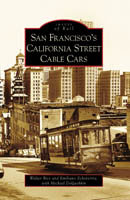 San Fran's California Street Cable Cars, by Walter Rice, Emiliano  Echeverria