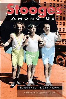 Stooges Among Us, edited by Lon & Debra Davis