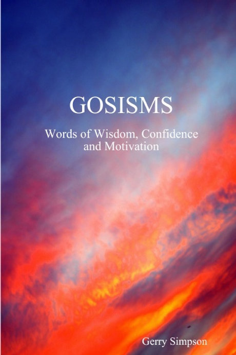 GOSISMS Words of Wisdom, Confidence and Motivation
