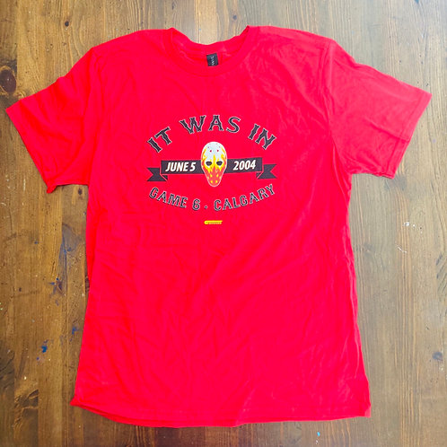 """It Was In"" 2004 Flames Tribute T-Shirt (RED)"