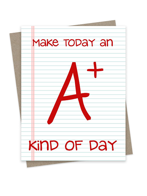 A+ Kind of Day