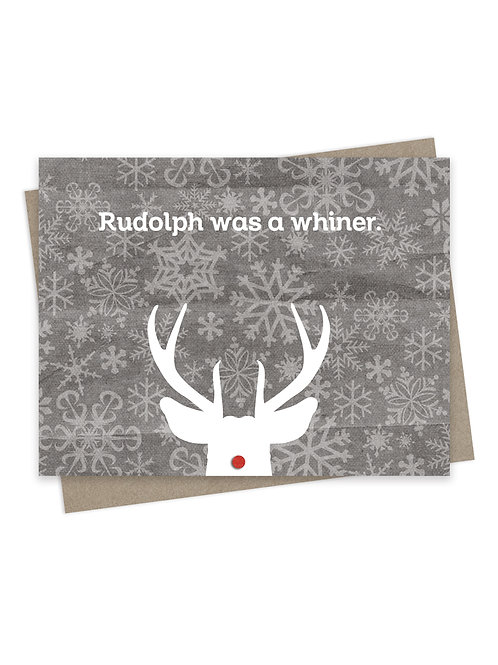 Rudolph was a Whiner Gray