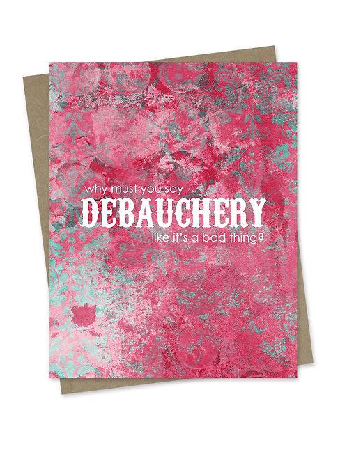 Debauchery Birthday