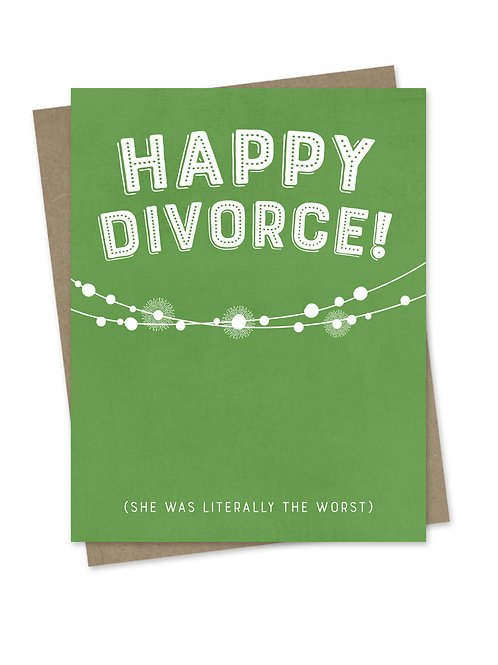 Happy Divorce for Him