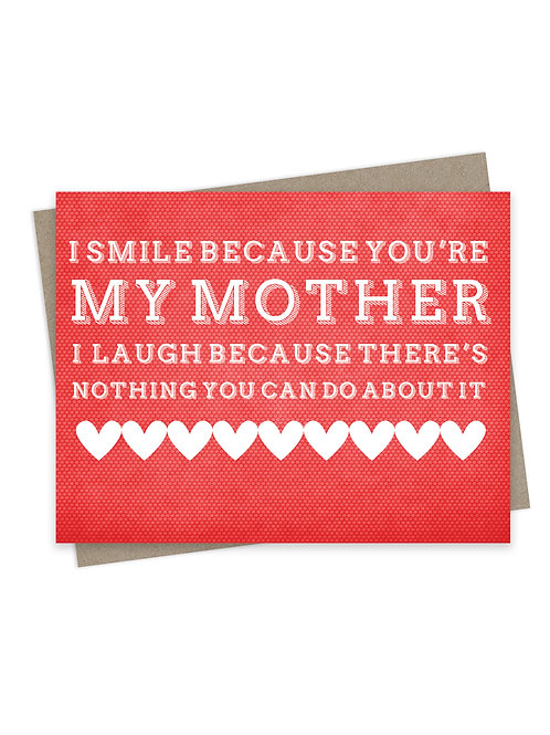 Smile Because You're My Mother