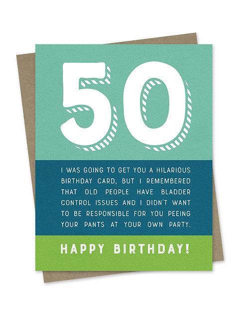 Bladder Control 50th Birthday