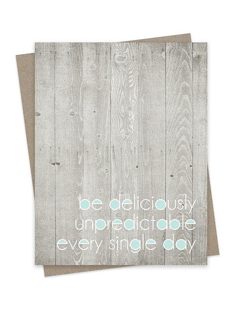 Deliciously Unpredictable