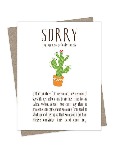 Sorry I'm so Prickly