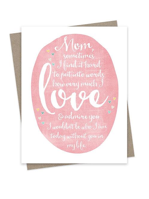 Love & Admire Mom