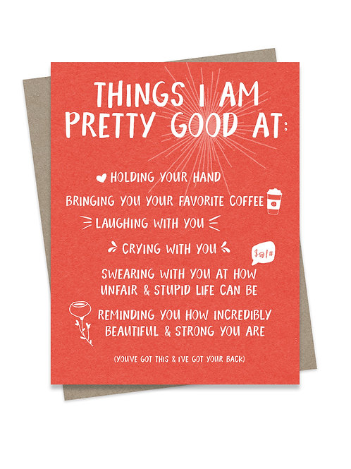 Things I am Pretty Good At