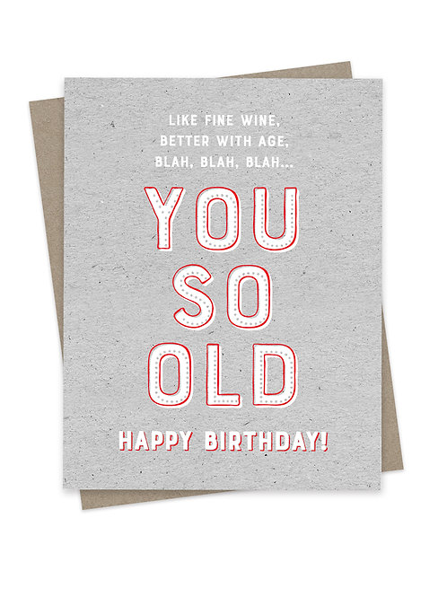 You So Old