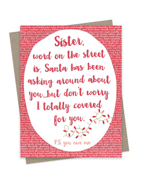 Santa's Been Asking Sister