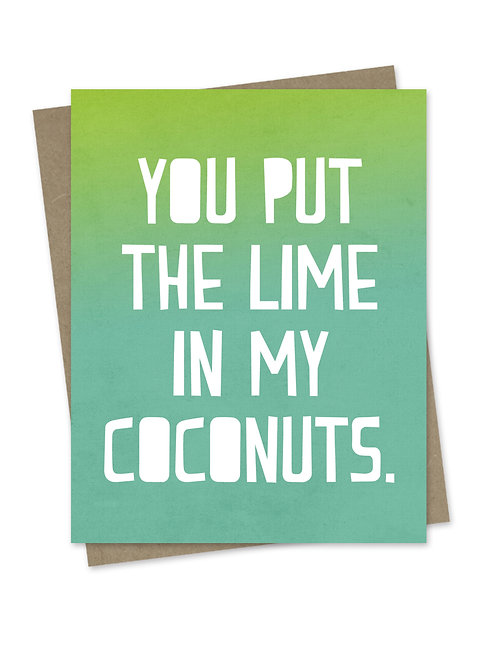 Lime in My Coconuts