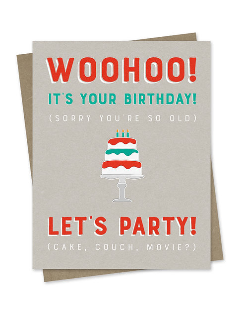 Woohoo! It's Your Birthday.
