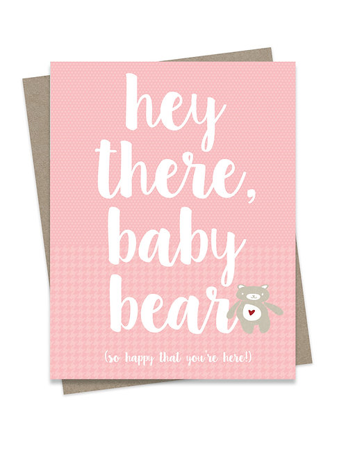 Hey There Baby Bear Pink