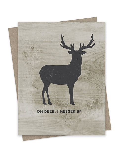 Oh Deer, I Messed Up
