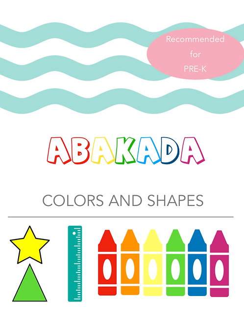 Abakada - Learn the Basic Colors and Shapes
